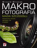 Makrofotografia. Magia szczegółu